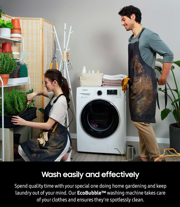 Wash easily and effectively
