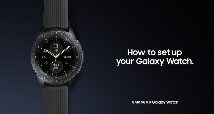 How to set up your Galaxy Watch