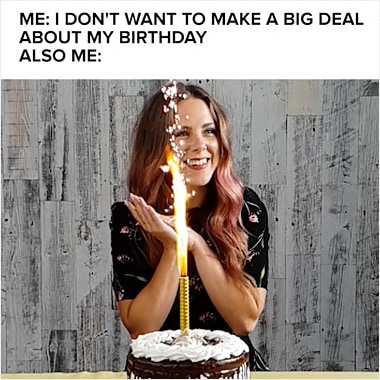 "A Super Slow-mo video from BuzzFeed shot on Galaxy of a woman blowing out candles on a cake with confetti falling. The caption above says ""Me: I don't want to make a big deal about my birthday. Also me:"""