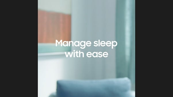 Manage sleep with ease