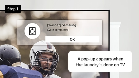 A pop-up appears when the laundry is done on TV