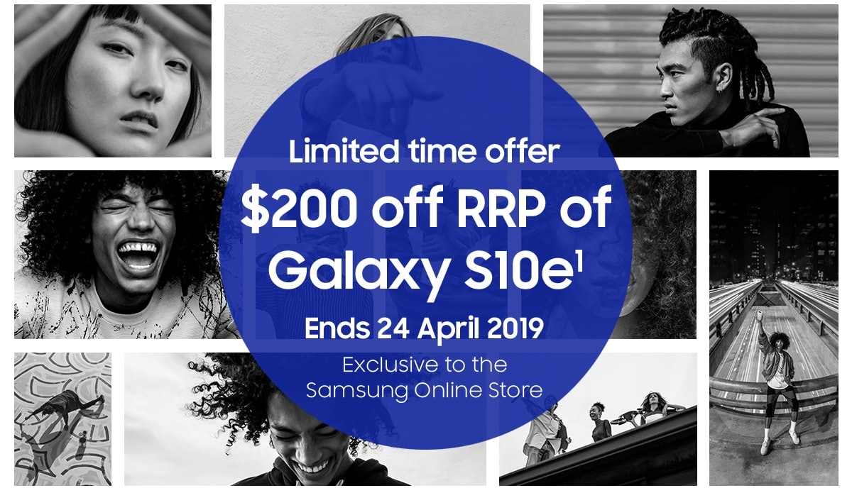 Limited time offer | $200 off RRP of Galaxy S10e¹ | Ends 24 April 2019 | Exclusive to the Samsung Online Store