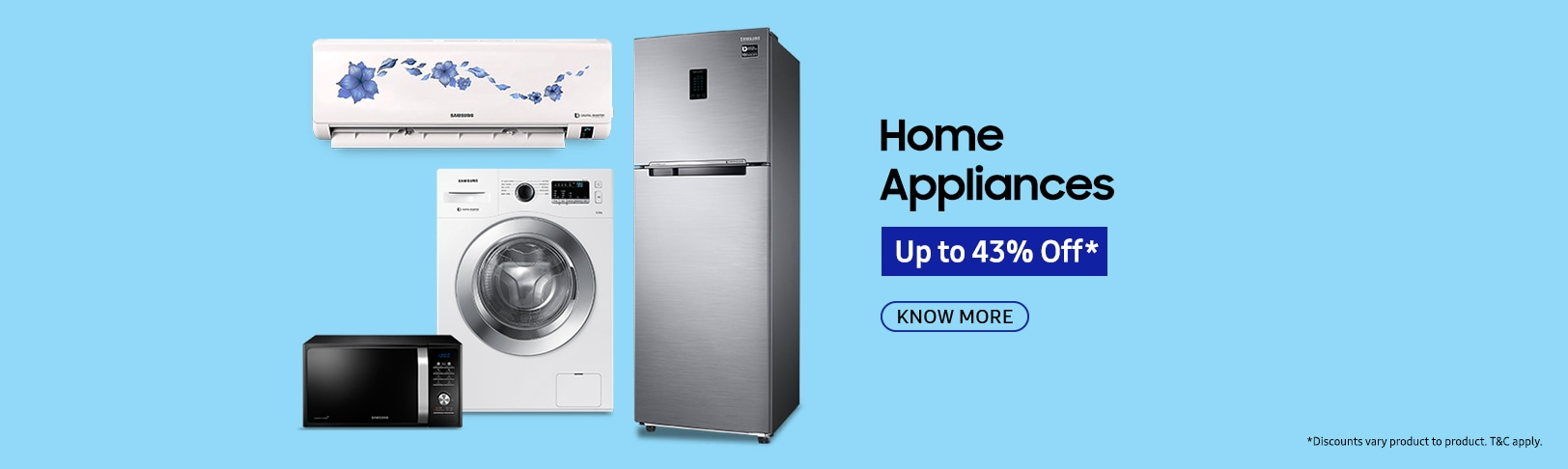 Up to 43% Off on Samsung Home Appliances