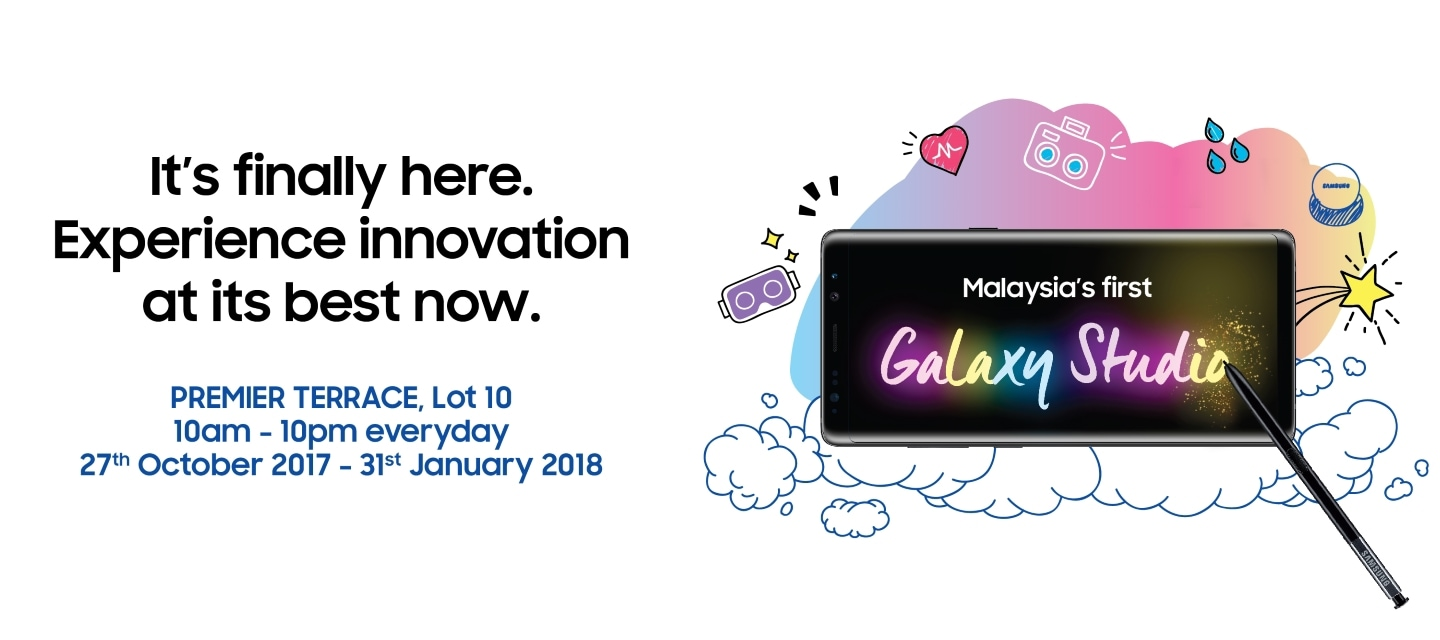Malaysia's first Galaxy Studio at Premier Terrace, Lot 10 at 10am - 10pm everyday starting from 27th October 2017 to 31st January 2018