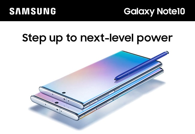 SAMSUNG Galaxy Note10. Step up to next-level power.