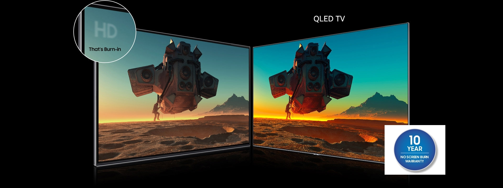 On the left is an OLED TV and on the right a QLED TV, both showing the same image of a spaceship. The HD logo on the left OLED TV looks blurred due to screen burn-in.
