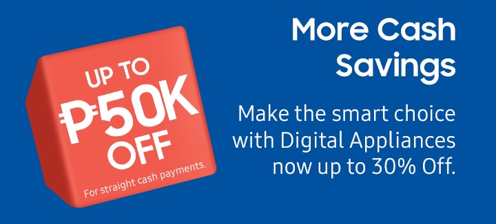 More Cash Savings Make the smart choice with Digital Appliances now up to 30% Off.