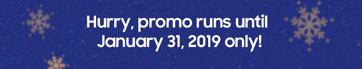 Hurry, promo runs until January 31, 2019 only!