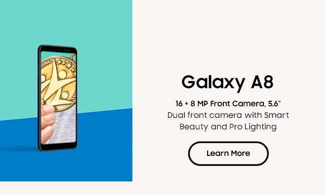 Galaxy A8. Learn More