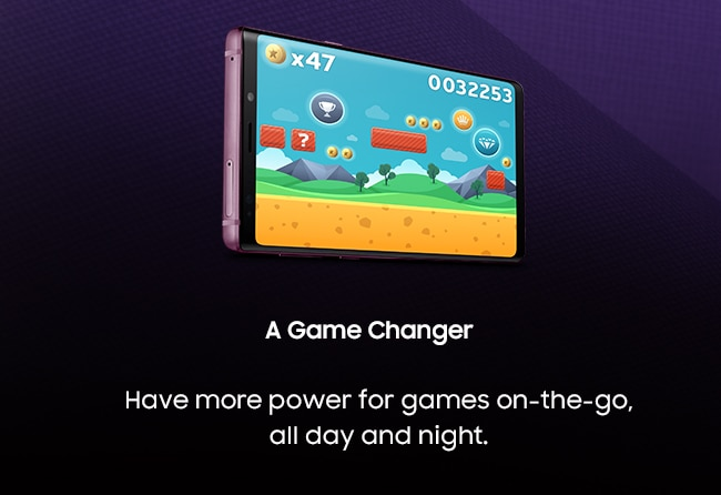 A Game Changer. Have more power for games on-the-go, all day and night.
