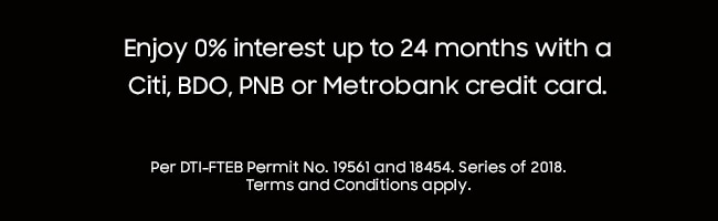 Enjoy 0% interest up to 24 months with Citi, BDO, PNB or Metrobank credit cards.