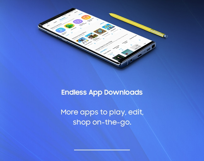 Endless App Downloads. More apps to play, edit, shop on-the-go.