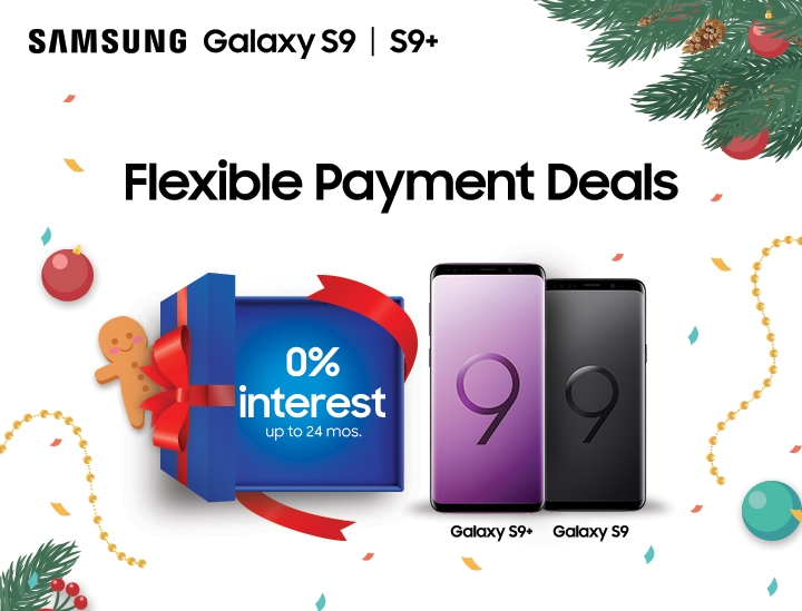 Flexible Payment Deals. 0% interest up to 24 months on a Galaxy S9 | S9+.
