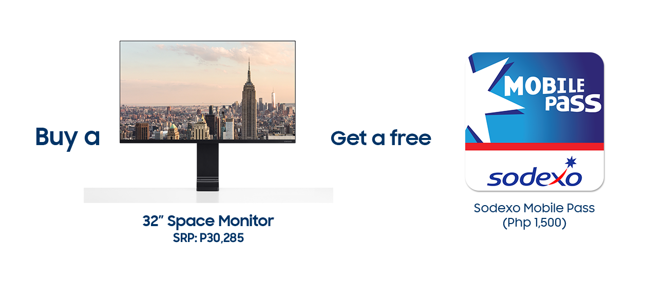 Buy a 32 inch Space Monitor and Get a free Sodexo Mobile Pass