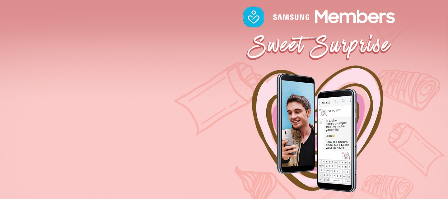 Surprise your loved one with a sweet treat via Samsung Members app!