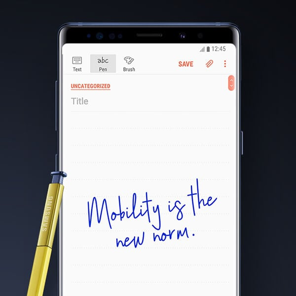 "Memo that reads ""Mobility is the new norm"" on the screen of Galaxy Note9 with S Pen."