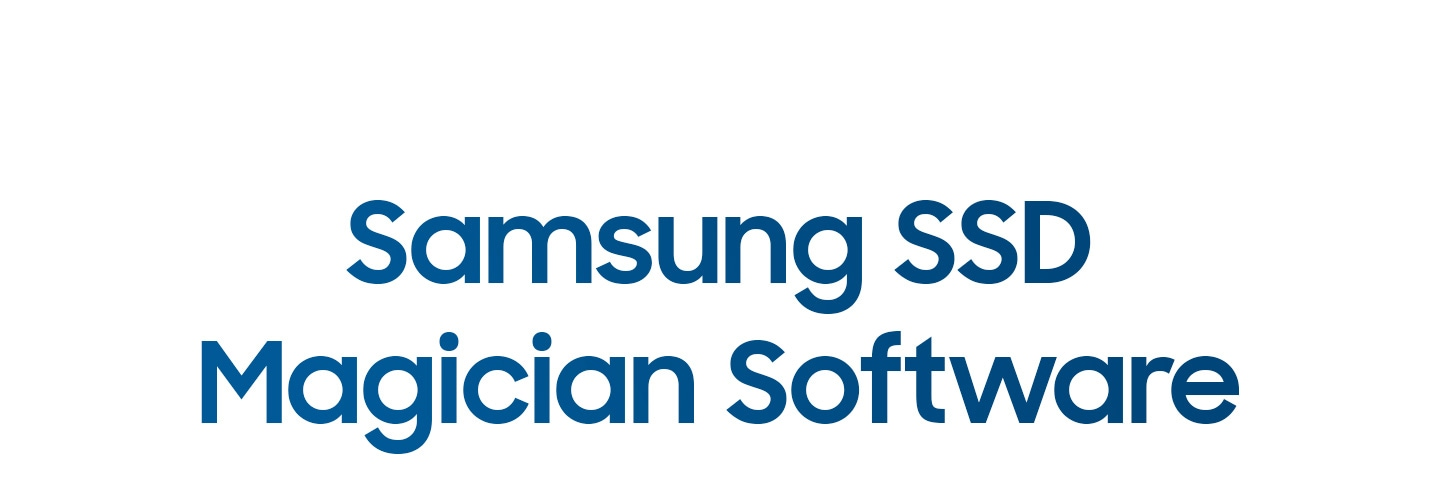 Samsung SSD Magician Software
