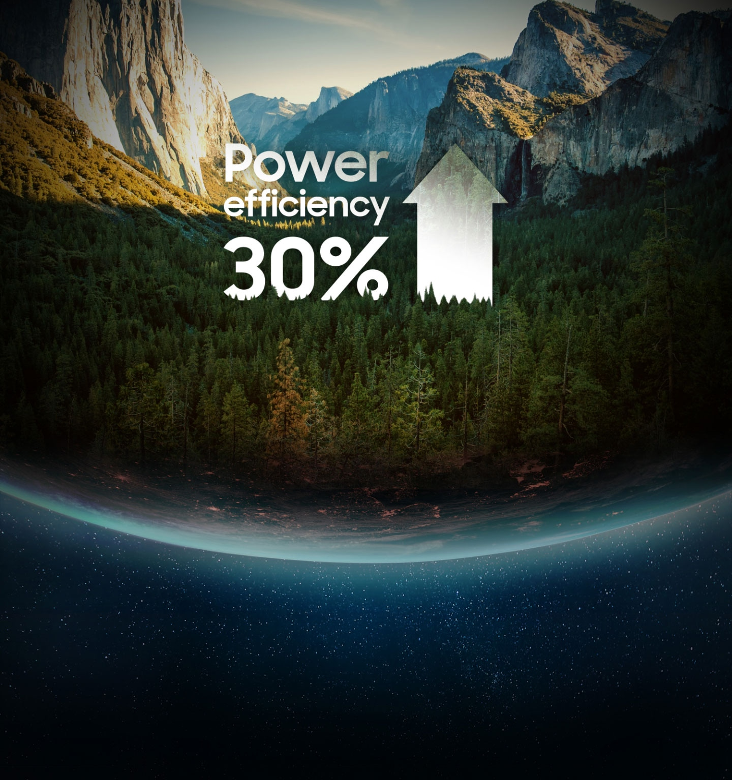 An illustrative image of 'up to Power efficiency 30%' typography against an image of trees, mountain in the earth.