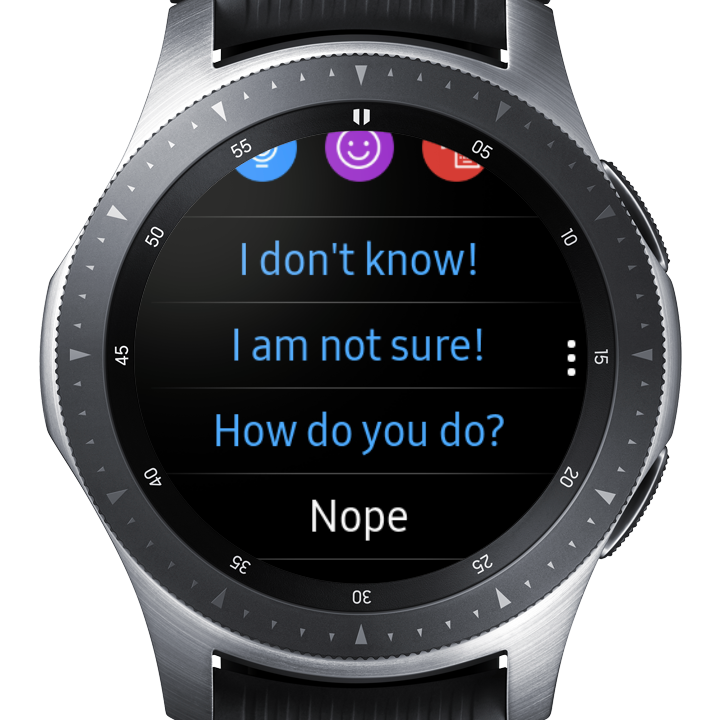 Image of the Galaxy Watch displaying three options for quick replies; I don't Know!, I am not sure!, How do you do? and a final option of Nope