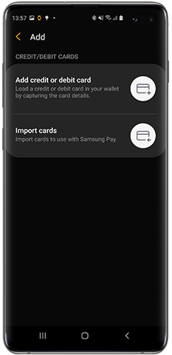 Tap Add credit or debit card to Samsung Pay on Galaxy S10+