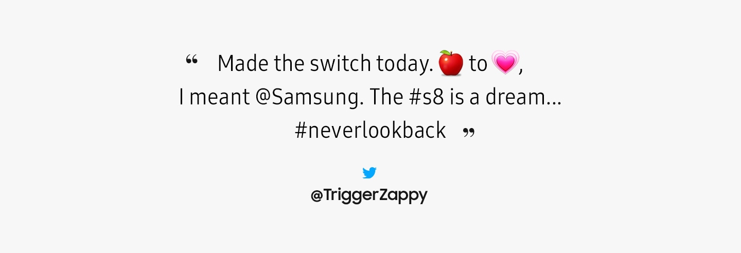 An image of  review - Made the switch today. From Apple to Love, I meant @Samsung. The #8 is a dream... #neverlookback.
