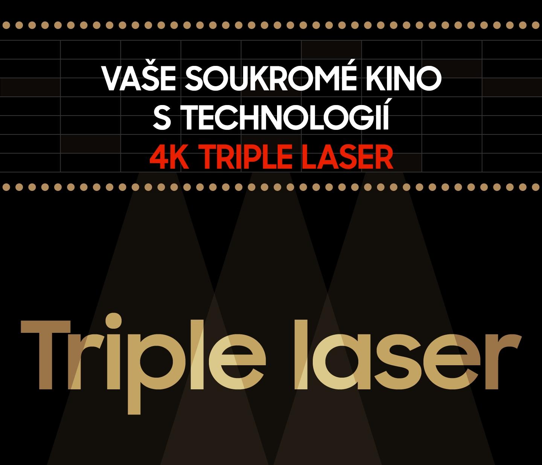 Vaše soukromé kino s technologií 4K Triple Laser
