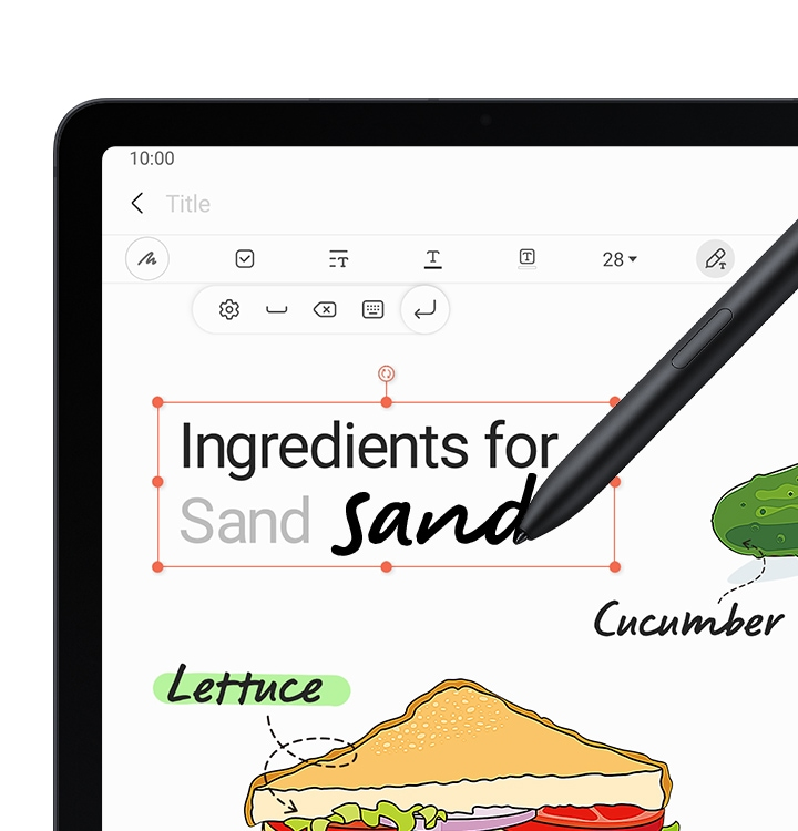 Close up of Galaxy Tab S7 FE screen with Samsung Notes onscreen. It says Ingredients for and S Pen is writing the word sandwiches and it's being converted into text.