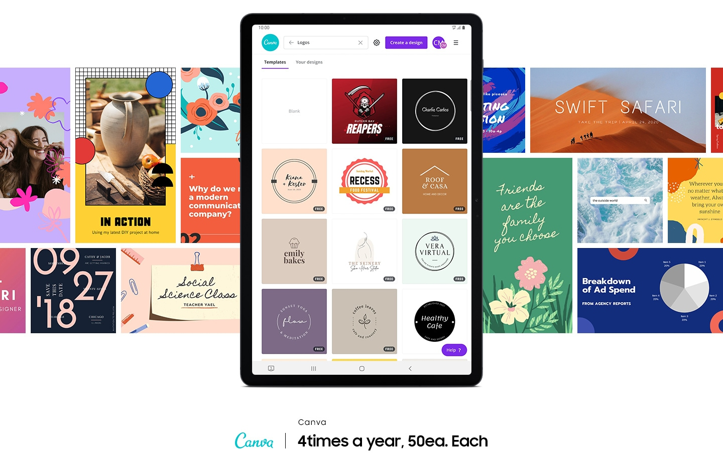 Galaxy Tab S7 FE seen from the front with the Canva app onscreen showing 12 logo template examples. Other options for templates are on either side of the tablet to show the range of things you can create in Canva. Canva logo. Text says 4times a year, 50ea. Each