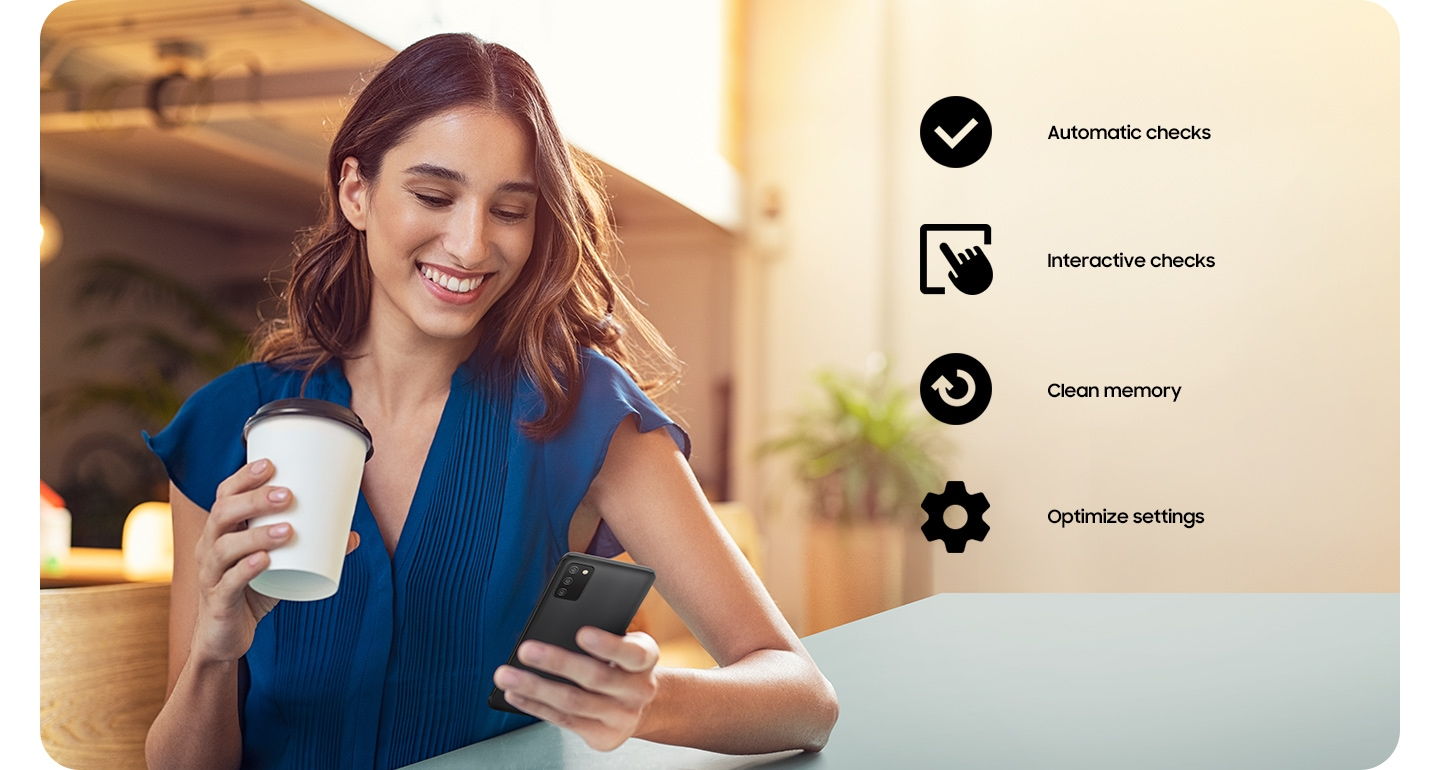 A woman holding a coffee cup and using her Galaxy A03s. A checkmark icon for Automatic Checks, an icon of a hand tapping a screen for Interactive checks, an icon of arrow going in a circle for Clean memory and a cog icon for Optimize settings.