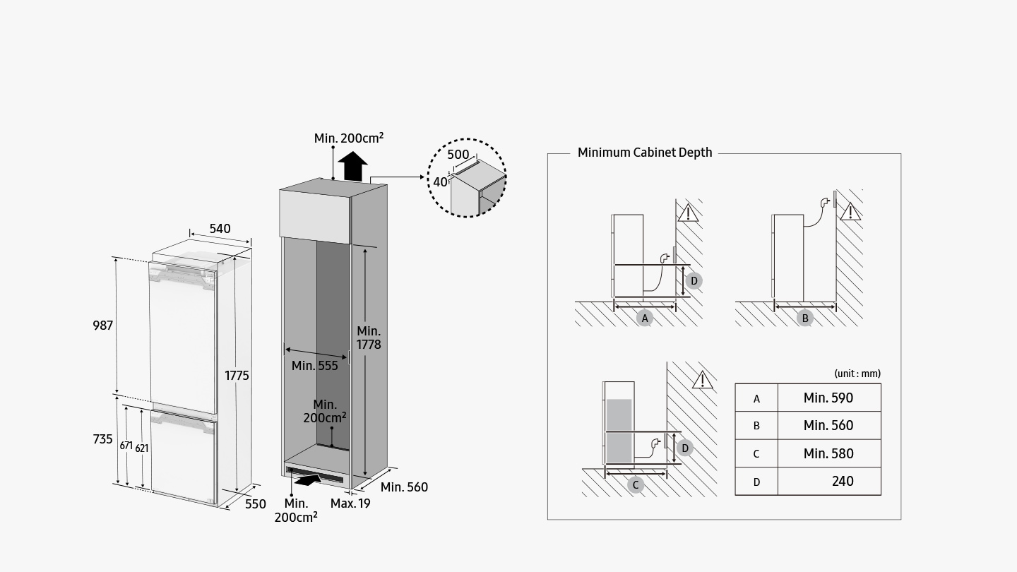 BRB6000M's Install height 1775mm,width 540mm,total depth including door depth 550mm.Freezer total height 735mm,Floor to door height 671mm,freezer door height 621mm and the refrigerator section height 987mm.The cabinet for storing BRB6000M includes three vents,two of them located at the bottom and one at the top.The bottom 2 vents should be at least 200 square centimeters,and the top vent should be 500*40cm wide.The black arrow guides the heated air through two vents at the bottom and one vent at the top.Cabinet minimum width 555mm,minimum depth 560mm,minimum height 1778mm and the depth of the cabinet board is maximum 19mm.If the plug line is located at the top of the cabinet,the minimum cabinet depth should be 590mm(B).If the plug line is located at the bottom when the socket is located above 240mm(D) ,the minimum cabinet depth should be 590mm(A).If the plug line is located at the bottom when the socket is located below 240mm(D) ,the minimum cabinet depth should be 580mm(C).