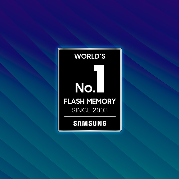 An emblem says Worlds Number 1 Flash Memory Since 2003, Samsung.