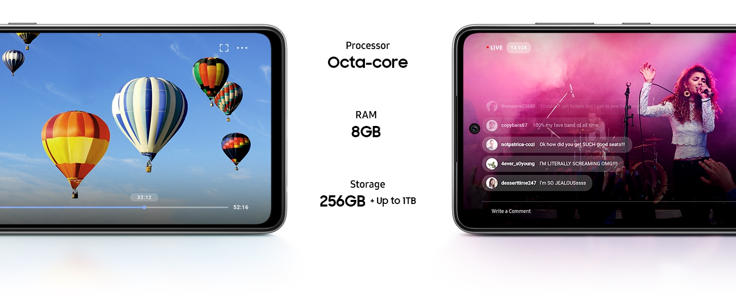The halves of two Galaxy A52 phones in landscape mode. On one screen is a video of hot air balloons, and on the other screen is a livestream of a concert with comments appearing in real time. Text in the center says Processor octa-core, RAM 8GB and Storage 256GB plus up to 1TB.