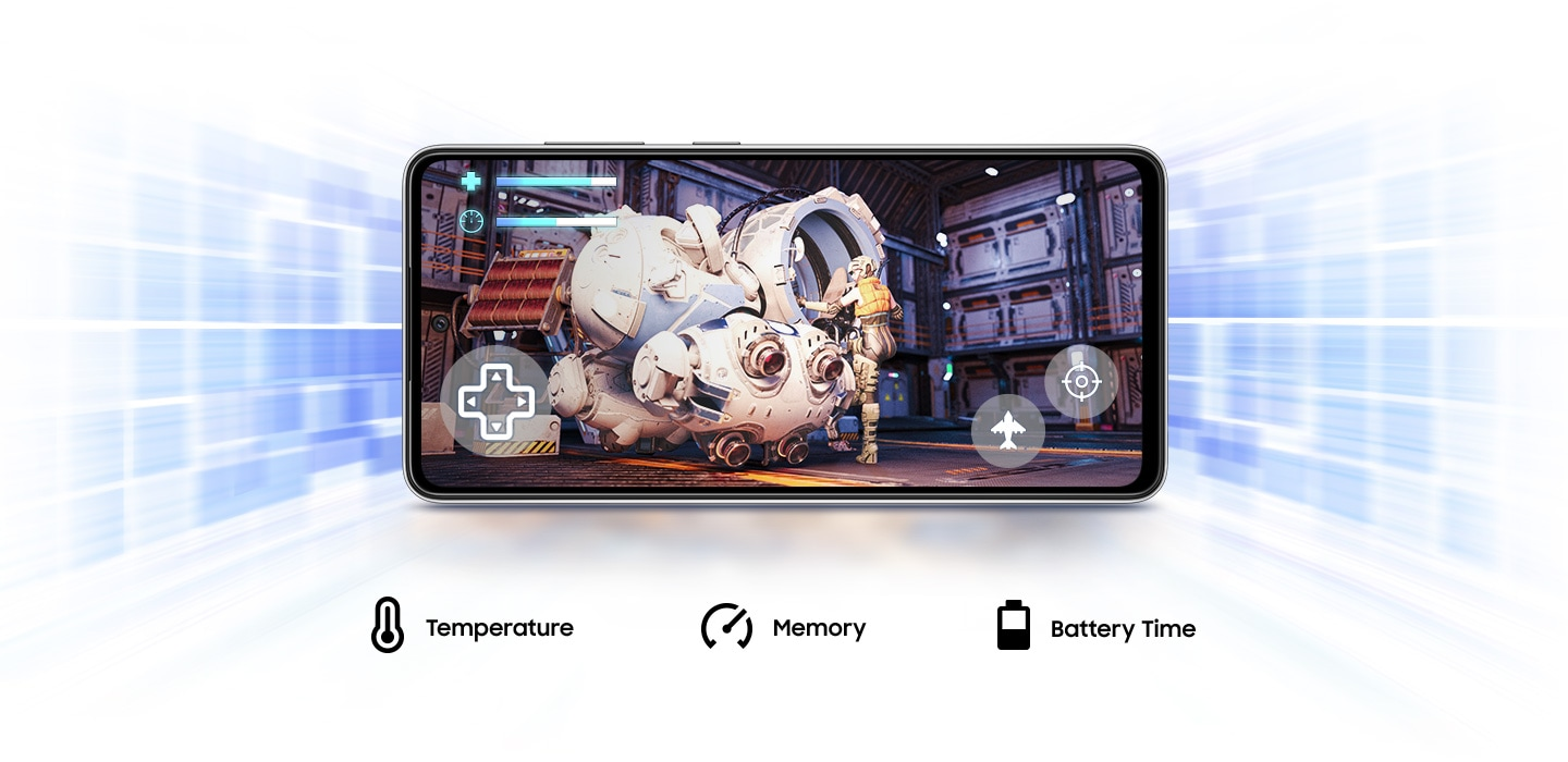 Galaxy A52 provides you with Game Booster which learns to optimize battery, temperature and memory when playing game.