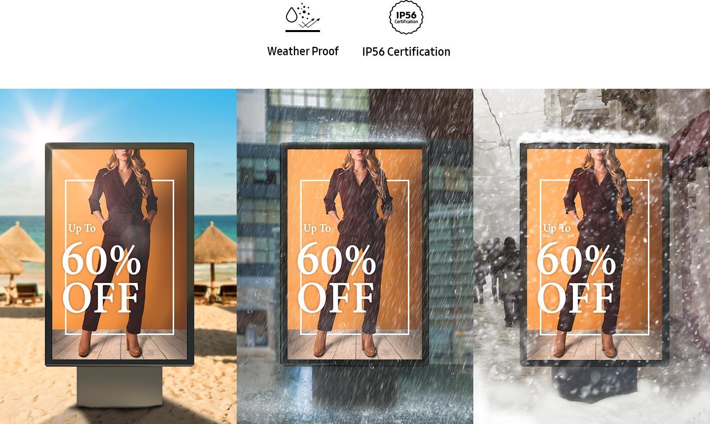 Ekrany reklamowe Samsung są odporne na warunki atmosferyczne - spełniają normę IP56 - są odporne na pył, uderzenia i wodę