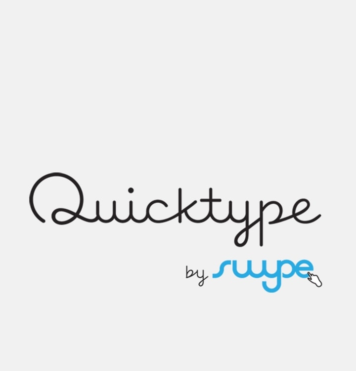 Quick type by SWYPE